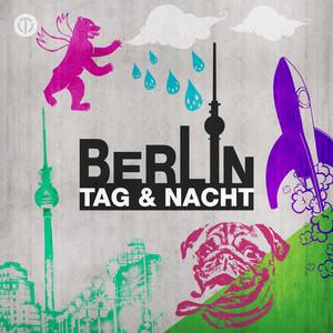 Berlin Tag & Nacht