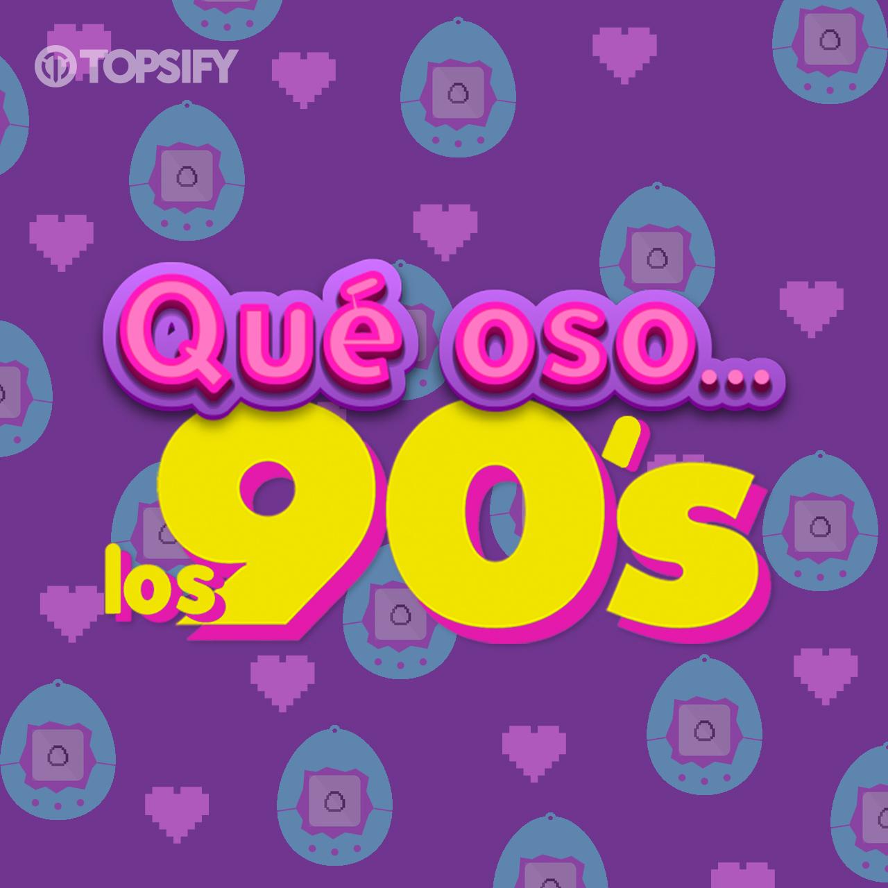 Qué Oso Los 90's