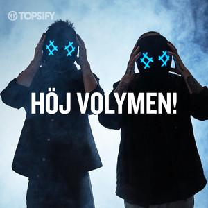Höj Volymen!
