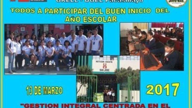 Buen Inicio Del Añ O Escolar Ie San Jose 2017 2