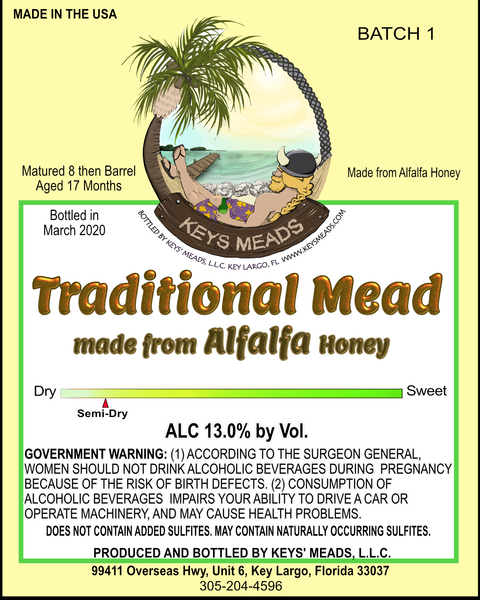 2018 Semi-dry traditional mead made from Alfalfa honey