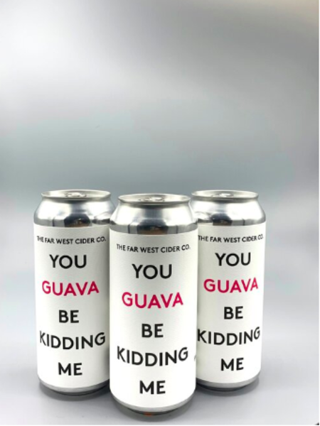 You Guava Be Kidding Me - 4 Pack