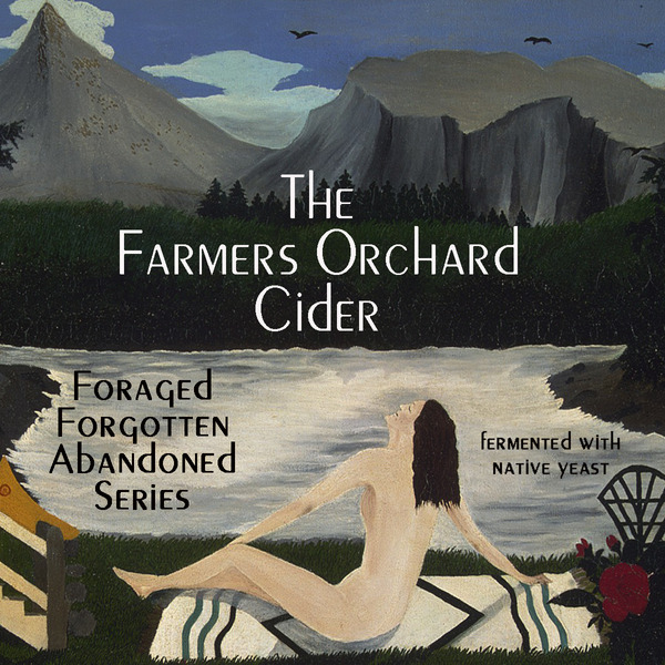 "2019 Foragers Delight -""The Farmers Orchard"""