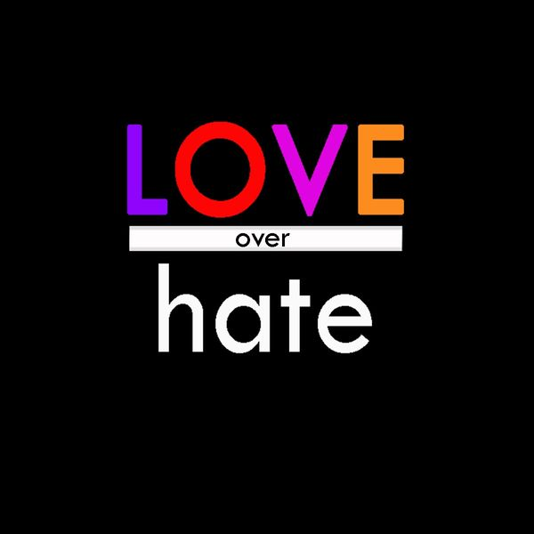 2019 Love Over Hate