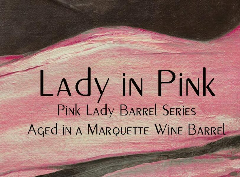 2019 Lady in Pink Marquette Red Wine Barrel