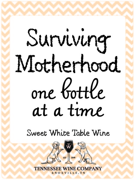 2018 Surviving Motherhood One Bottle At A Time