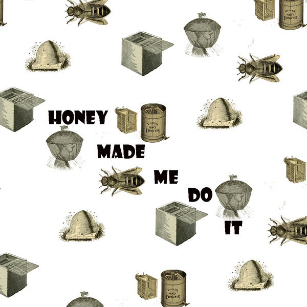 Product Image for 2019 Honey Made Me Do It