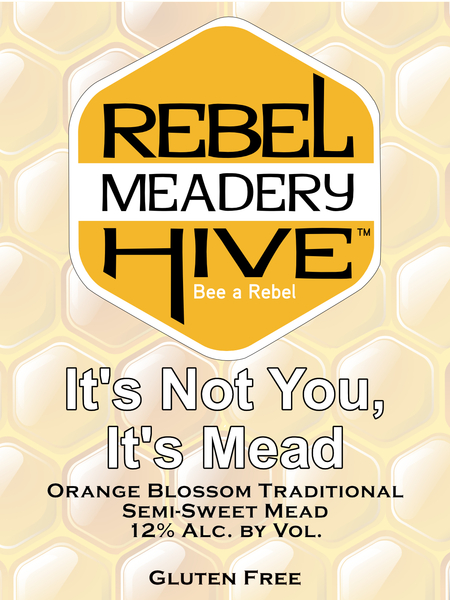 Product Image for 2019 It's Not You, It's Mead