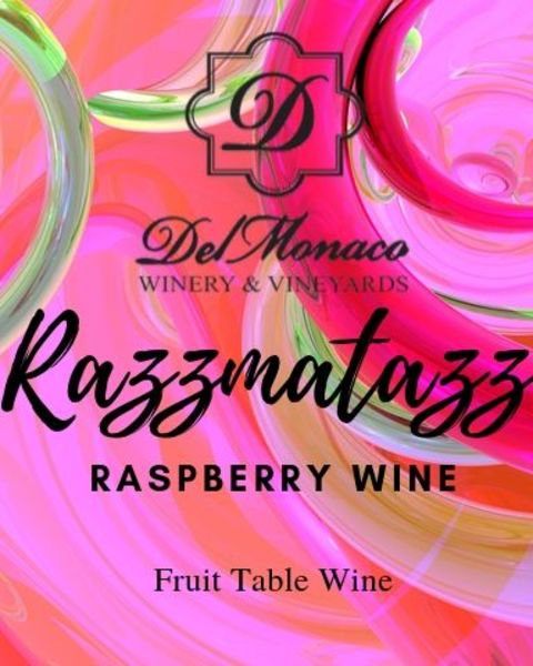 2019 Razzmatazz Raspberry Wine