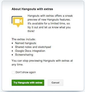 Google+ hangouts extras features