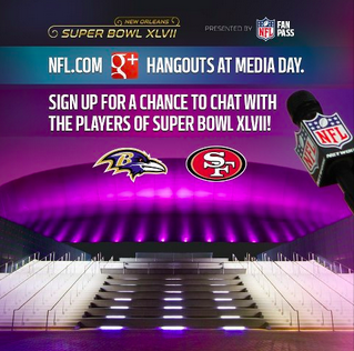 Super Bowl XLVII NFL Google+ Hangout at Media Day Tomorrow – Signup for a Chance to Chat With the Players!
