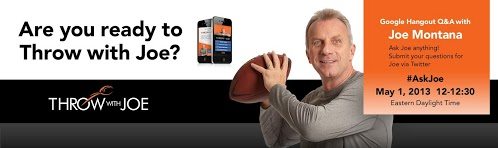 Q&A With Legendary Quarterback Joe Montana via Hangout Tomorrow!