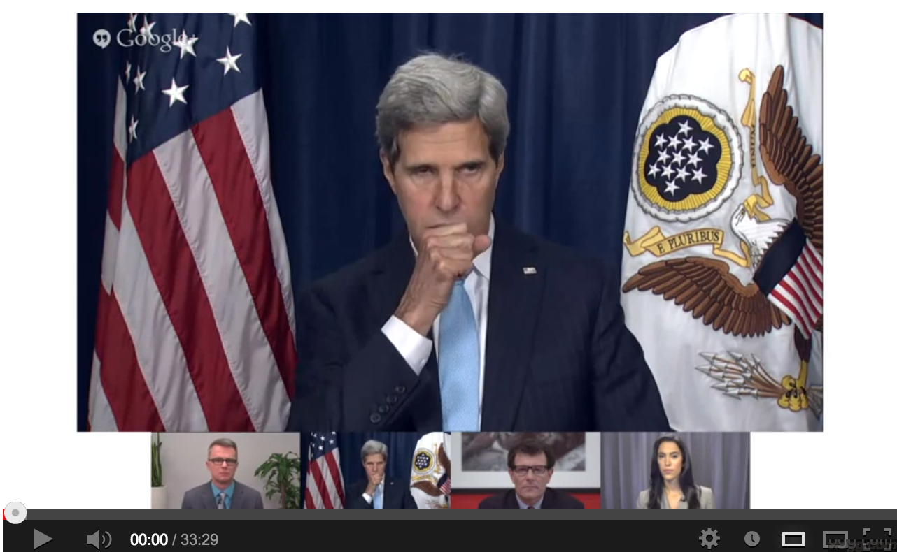 John Kerry Syria Google+ Hangout Video (recording)