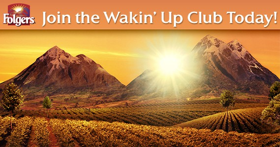 Join Folgers Wakin' Up Club