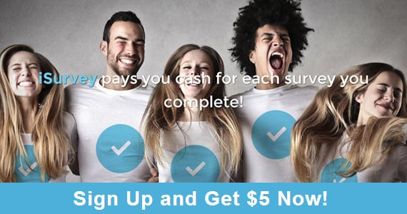 Sign Up With iSurvey and Get $5
