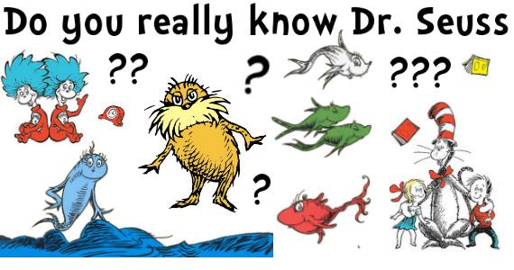 Do You Really Know Dr. Seuss?