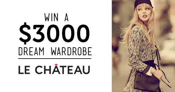 Win a $3,000 Dream Wardrobe from Le Chateau