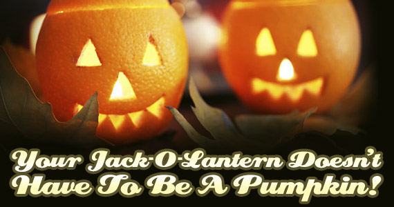 Your Jack-O-Lantern Doesn't Have To Be a Pumpkin!