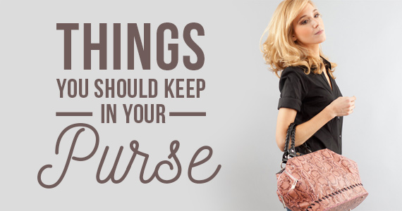 10 Things You Should Keep In Your Purse At All Times