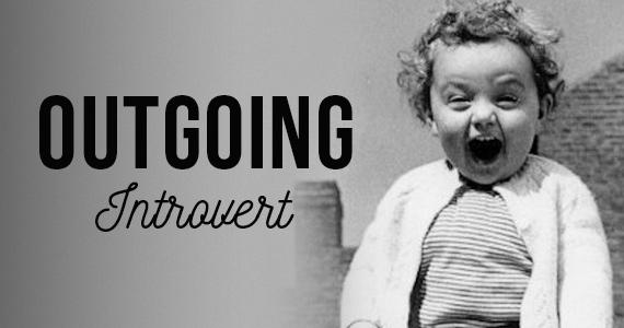 Are You An Outgoing Introvert?