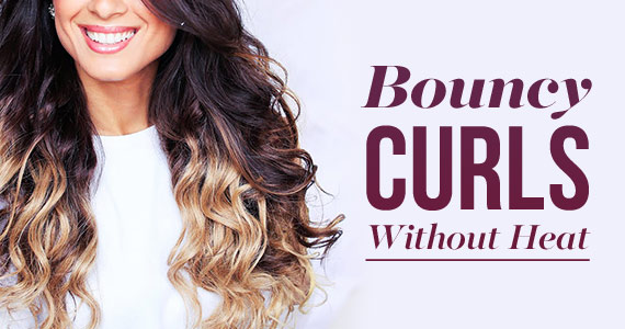 How To Get Bouncy Curls Without Heat