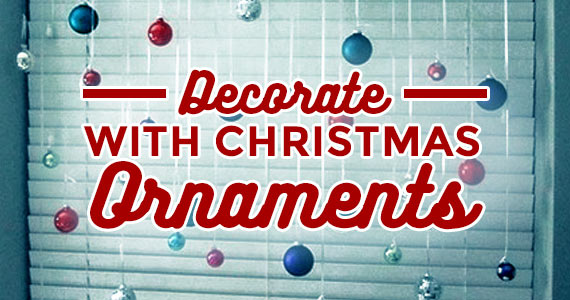 Unique Ways To Decorate With Christmas Ornaments