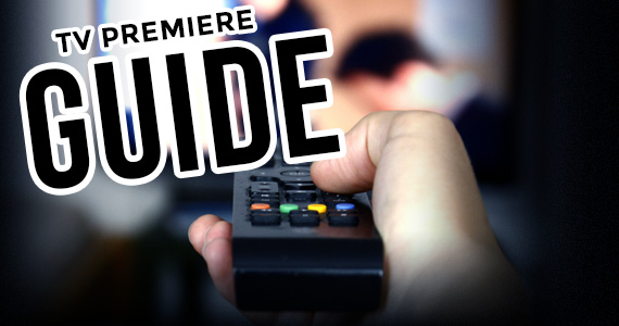 The Ultimate TV Premiere Guide