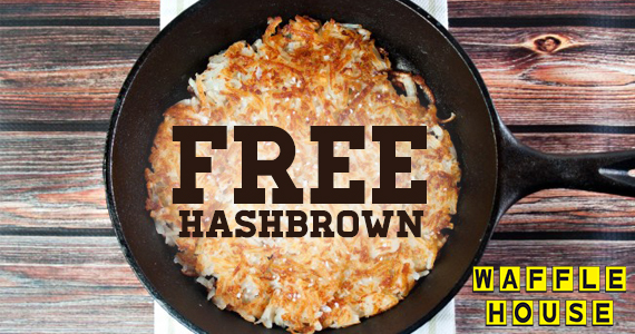 Free Order Of Hashbrowns From Waffle House