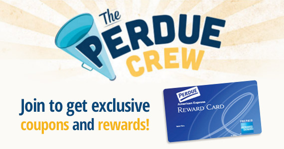 Join The Perdue Crew For Coupons, Rewards, Recipes and More