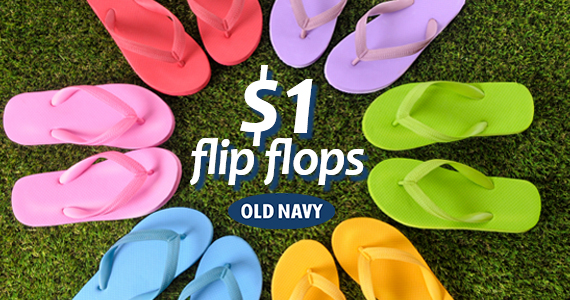 $1 Flip Flops at Old Navy Saturday June 25th!