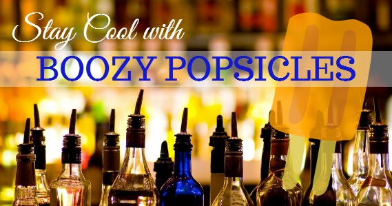 Boozy Popsicles for Adults