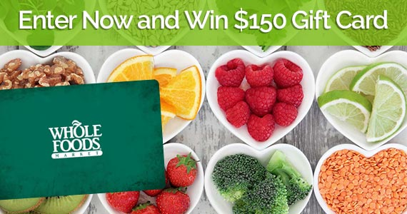 Win a $150 Whole Foods Gift Card