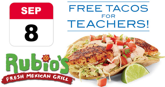 Rubio's Teacher Appreciation Day – FREE Taco