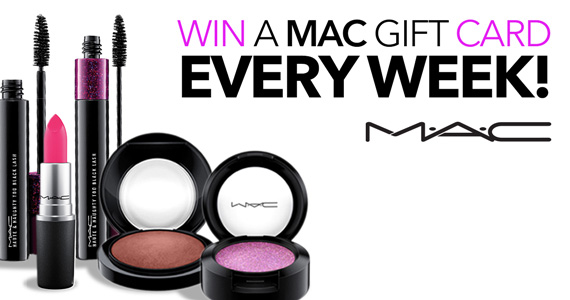 Win a MAC Cosmetics Gift Card Every Week!