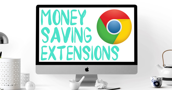 Save Money With These 3 Browser Extensions