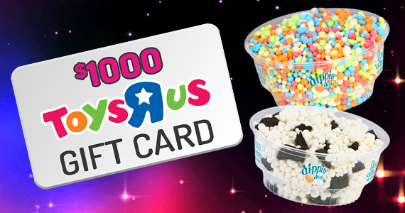 Win a $1,000 Toys R Us Gift Card & Dippin Dots