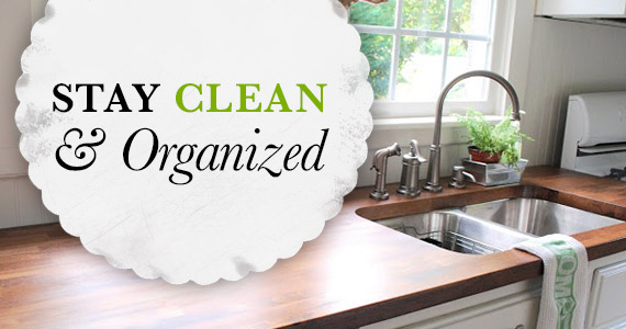 How To Stay Clean And Organized