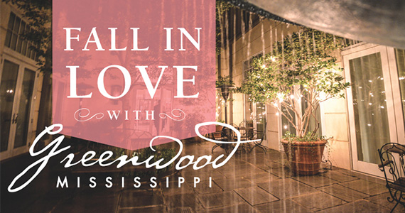 Win a Romantic Trip to Greenwood, Mississippi