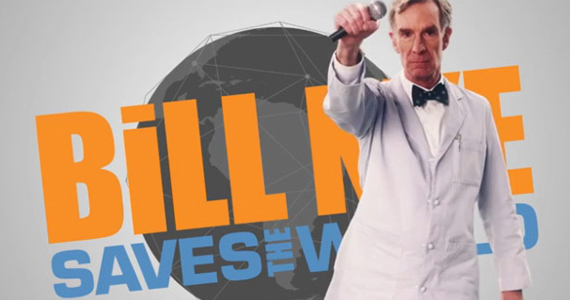 Bill Nye is Back to Save the World!
