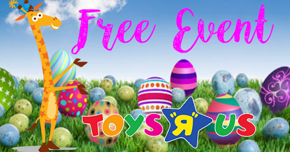 Toys R Us: Free Easter with Geoffrey Event
