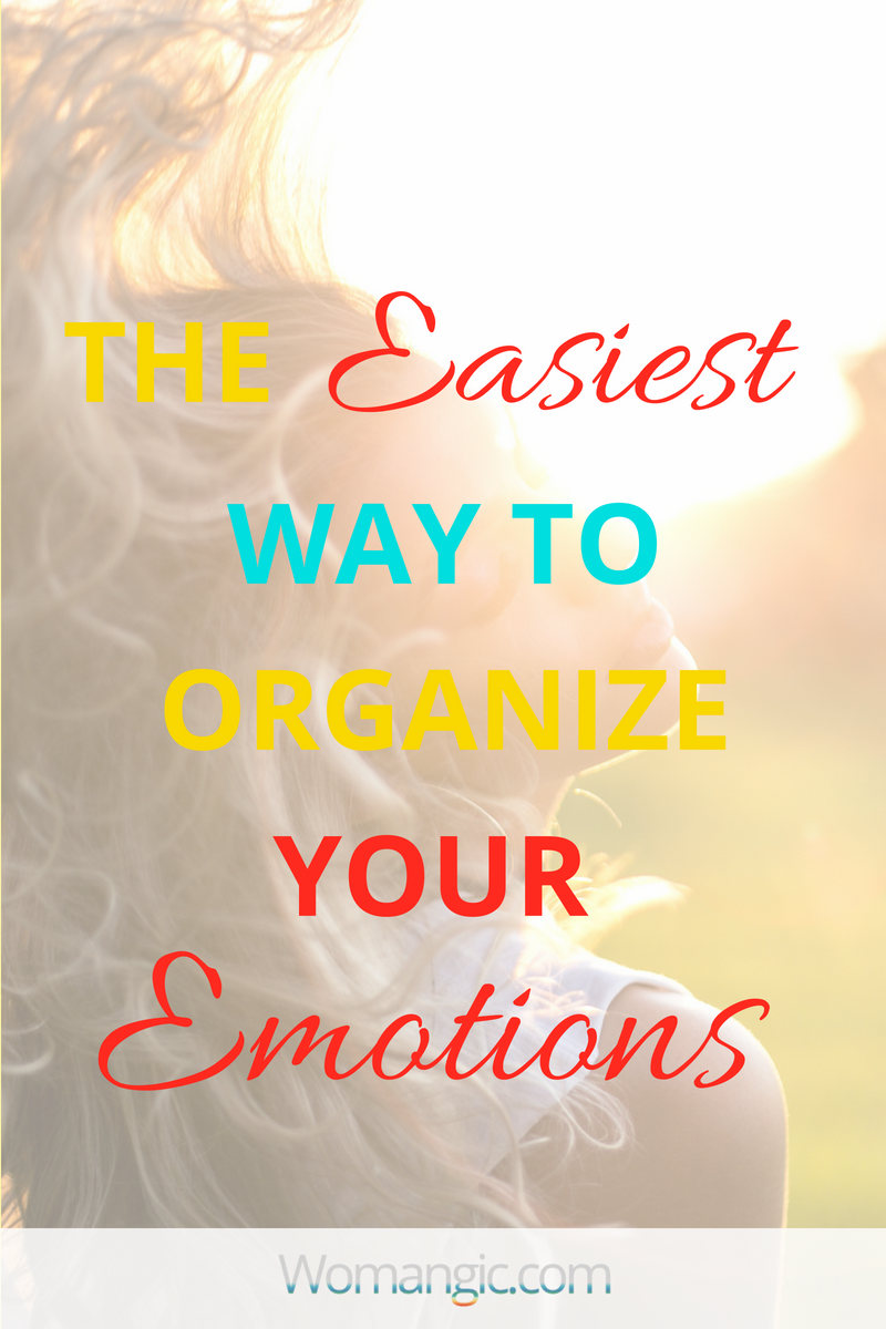 Emotional Fitness. The Easiest Way To Organize Your Emotions