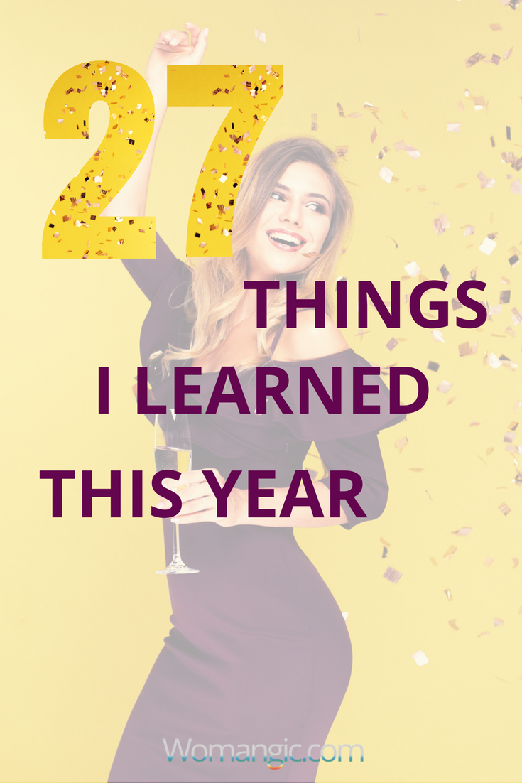 27 Things I Learned This Year