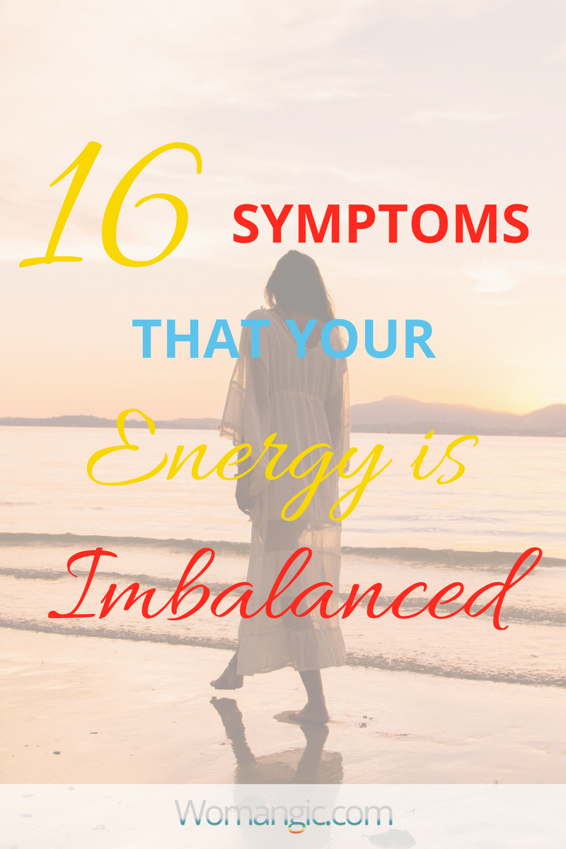 Is Your Energy Balanced? Test Yourself With these 16 Symptoms