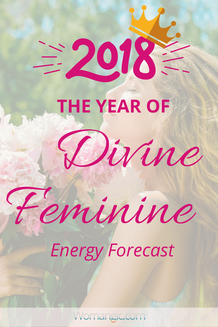 2018 is The Year of the Divine Feminine