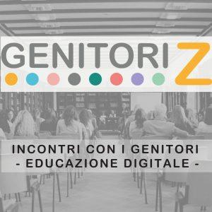 INCONTRI CON IN GENITORI DI EDUCAZIONE DIGITALE GENITORIZ