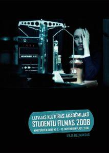 Latvijas Kultūras akadēmijas studentu filmas 2008
