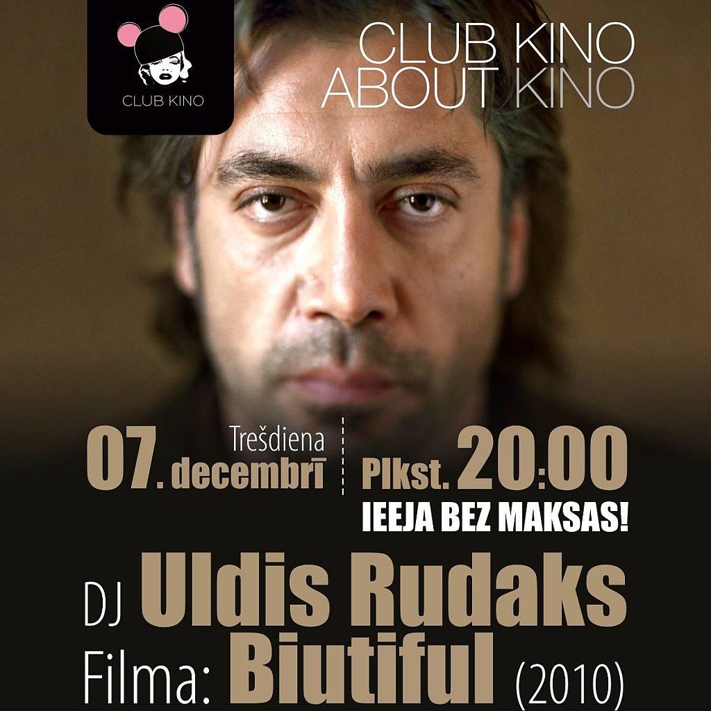 Filmas Biutiful seans + DJ Uldis Rudaks