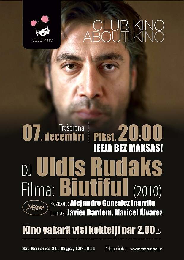 Club Kino 7. decembris Uldis Rudaks, filma Biutiful