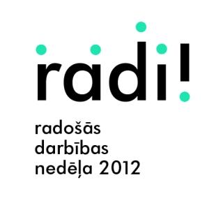 RADI! Radošās darbības nedēļa 2012 (logo)