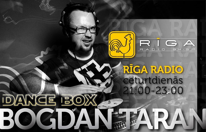 Bogdan Taran un Rīga Radio DanceBox